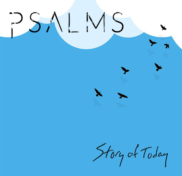 Story of Today, Brian Hinson - Psalms